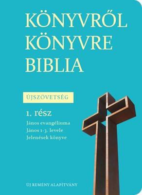 Könyvről könyvre Biblia Újszövetség 1. (Papír)