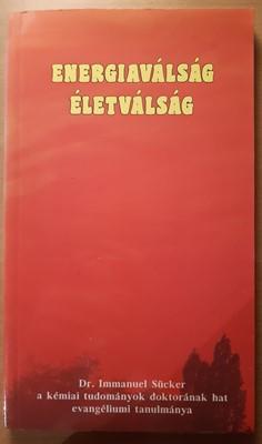 Energiaválság - életválság (Papír) [Antikvár könyv]