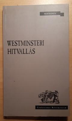 Westminsteri hitvallás (Papír) [Antikvár könyv]