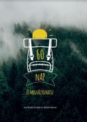 60 nap ...és megváltozhatsz (Keménytáblás)