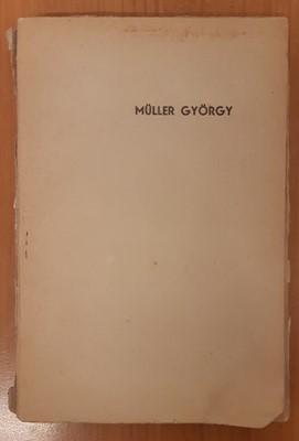 Müller György élete (Papír) [Antikvár könyv]