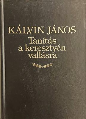 Tanítás a keresztyén vallásra 1559 (Keménytáblás) [Antikvár könyv]