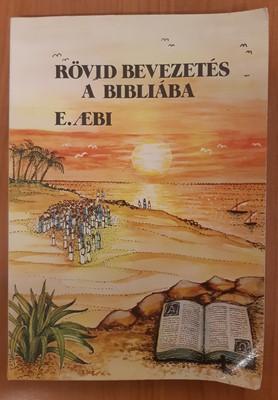 Rövid bevezetés a Bibliába (Papír) [Antikvár könyv]