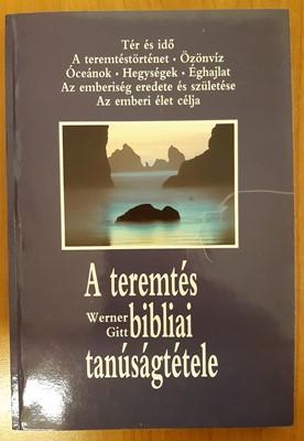 A teremtés bibliai tanúságtétele (Papír) [Antikvár könyv]