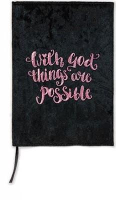 Exkluzív bársonyhatású angol napló With God Things Are Possible (Bársonyhatású)