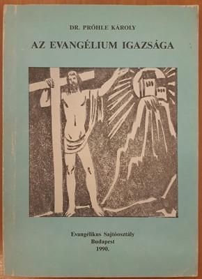 Az evangélium igazsága (Papír) [Antikvár könyv]