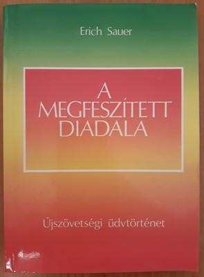 A Megfeszített diadala (Papír) [Antikvár könyv]