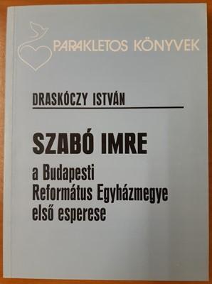 Szabó Imre élete és munkái (Papír) [Antikvár könyv]