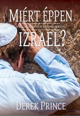 Miért éppen Izrael? (Papír)