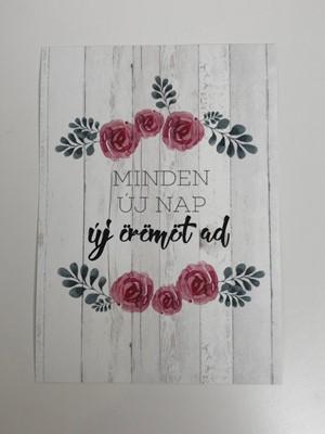 Miniposzter Minden új nap új örömöt ad (Kreatív papír)