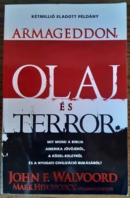 Armageddon, olaj és terror (Papír) [Antikvár könyv]