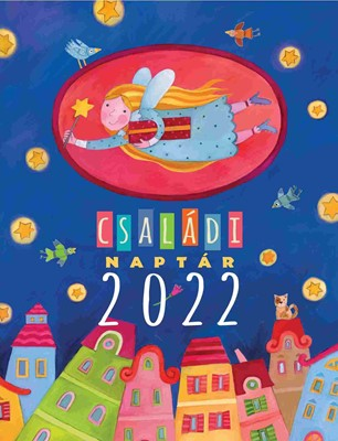 Családi naptár 2022 (Spirálozott)