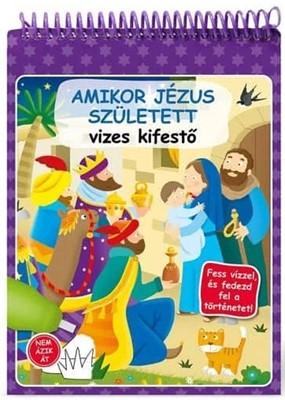 Amikor Jézus született - vizes kifestő (Spirálozott)