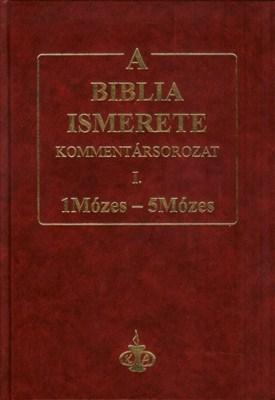 A Biblia ismerete I. (1Mózes-5Mózes) (keménytáblás)
