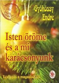 Isten öröme és a mi karácsonyunk