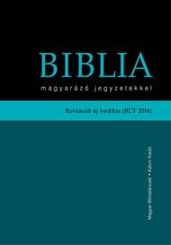 Biblia magyarázó jegyzetekkel revideált új fordítás (RÚF 2014)