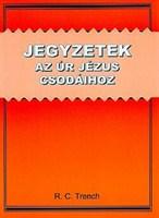Jegyzetek az Úr Jézus csodáihoz