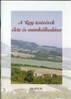 A Roy testvérek élete és munkálkodása