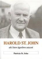 Harold St. John, aki Isten ügyeiben utazott