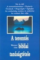 A teremtés bibliai tanúságtétele