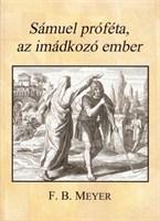 Sámuel próféta, az imádkozó ember