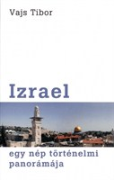 Izrael - egy nép történelmi panorámája (papír)