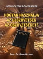 Hogyan használja az Újszövetség az Ószövetséget?