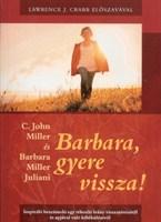 Barbara, gyere vissza!