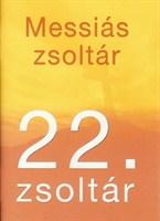 Messiás zsoltár 22. zsoltár