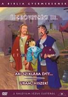 A Biblia gyermekeknek - Újszövetség 3.