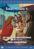 A Biblia gyermekeknek - Újszövetség 5.