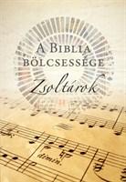 A Biblia bölcsessége: Zsoltárok