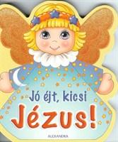 Jó éjt, kicsi Jézus!