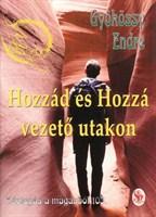 Hozzád és Hozzá vezető utakon