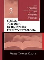 Bibliai, történeti és rendszeres keresztyén teológia 2. (Kemény)