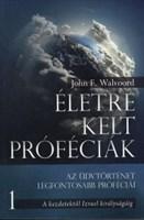 Életre kelt próféciák 1. A kezdetektől Izrael királyságáig