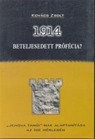1914 - Beteljesedett prófécia?