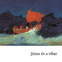 Jézus és a vihar (Füzet)