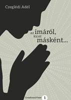 Az imáról, kicsit másként... (Füzet)