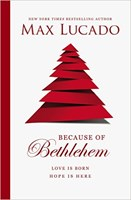 Because of Bethlehem (Paperback)
