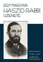 Egy magyar haszid rabbi üzenete