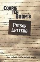 Corrie ten Boom's Prison Letters