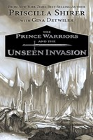 The Prince Warriors and the Unseen Invasion (Hardback)