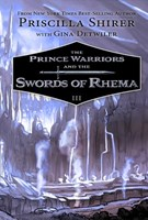 The Prince Warriors and the Swords of Rhema (Hardback)