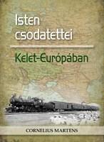 Isten csodatettei Kelet-Európában