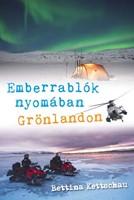 Emberrablók nyomában Grönlandon (Papír)