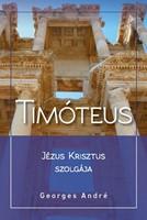 Timóteus - Jézus Krisztus szolgája