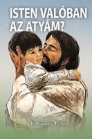 Isten valóban az Atyám?