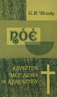Nóé - Krisztus hét szava a kereszten (Pa) [Antikvár könyv]