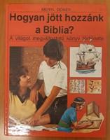 Hogyan jött hozzánk a Biblia?